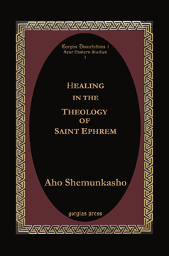 Picture of Healing in the Theology of Saint Ephrem