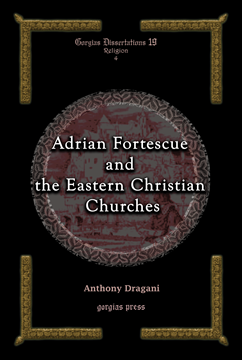 Picture of Adrian Fortescue and the Eastern Christian Churches