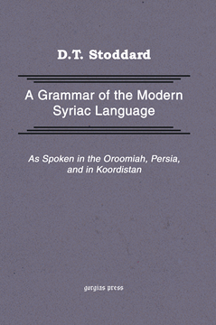 Picture of Grammar of Modern Syriac Language as Spoken in Urmia, Persia, and Kurdistan
