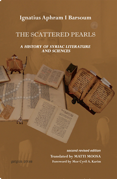 Picture of The Scattered Pearls: History of Syriac Literature and Sciences
