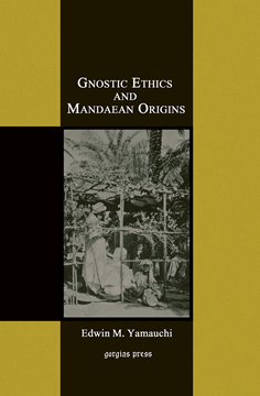 Picture of Gnostic Ethics and Mandaean Origins