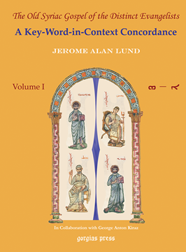 Picture of The Old Syriac Gospel of the Distinct Evangelists: A Key-Word-In-Context Concordance (3-volume set)