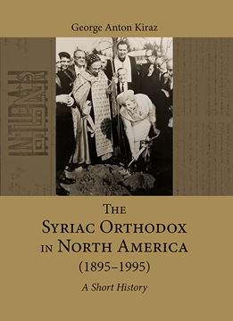 Picture of The Syriac Orthodox in North America (1895–1995)