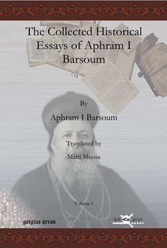 Picture of The Collected Historical Essays of Aphram I Barsoum (2-volume set, hardback)