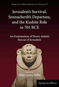 Picture of Jerusalem's Survival, Sennacherib's Departure, and the Kushite Role in 701 BCE