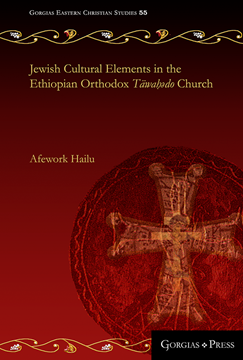 Picture of Jewish Cultural Elements in the Ethiopian Orthodox Täwaḥədo Church