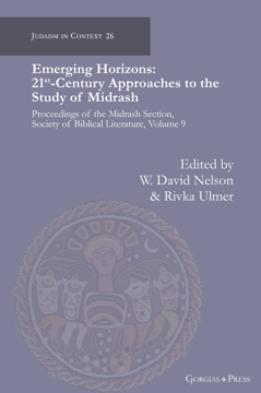 Picture of Emerging Horizons. 21st Century Approaches to the Study of Midrash